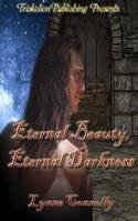 Eternal Beauty, Eternal Darkness