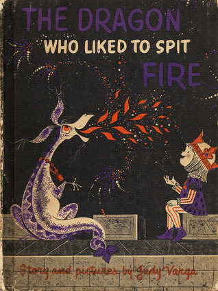 The Dragon Who Liked to Spit Fire