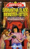 Samantha Slade: Monster-Sitter (Samantha Slade, #1)