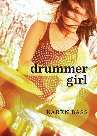 Drummer Girl by Karen Bass