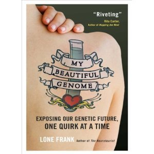 My Beautiful Genome by Lone Frank