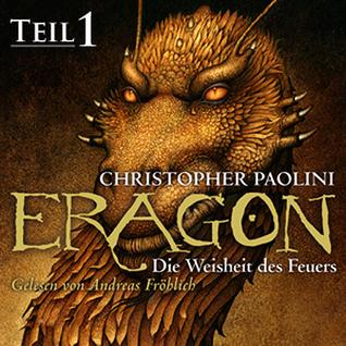 Die Weisheit des Feuers - Teil 1 (Eragon, #3.1)