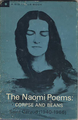 The Naomi Poems, Book One by Bill Knott