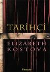 Tarihçi by Elizabeth Kostova