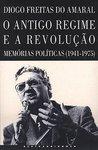 O Antigo Regime e a Revolução: memórias políticas (1941-1975)