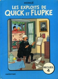 Les Exploits de Quick et Flupke: Recueil 4