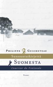 Sunnuntaikirjeitä Suomesta – Courrier de Finlande