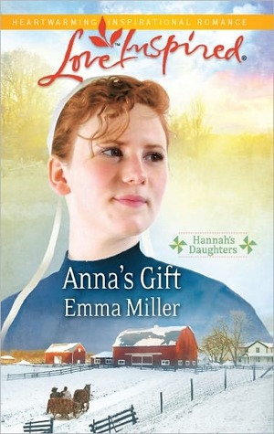 Anna's Gift (Hannah's Daughters, #3)