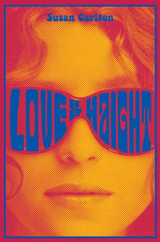 Love and Haight by Susan  Carlton