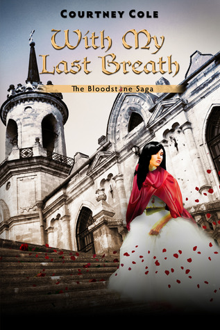 With My Last Breath by Courtney Cole