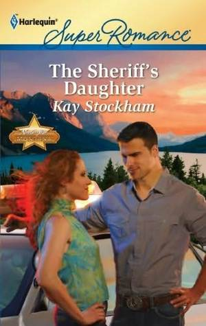 The Sheriff's Daughter by Kay Stockham
