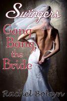 Swingers by Rachel Boleyn