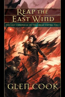 Reap the East Wind by Glen Cook