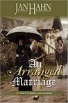 An Arranged Marriage: A Pride & Prejudice Alternate Path