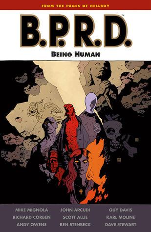 B.P.R.D.: Being Human (B.P.R.D., #15)