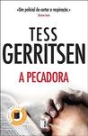 A Pecadora by Tess Gerritsen