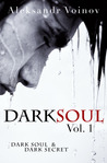 Dark Soul Vol. 1 by Aleksandr Voinov