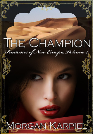 The Champion by Morgan Karpiel