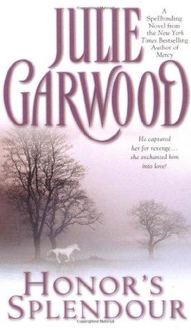 Honor's Splendour by Julie Garwood