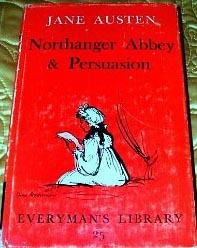 Northanger Abbey & Persuasion by Jane Austen