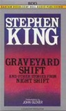 Graveyard Shift, and Other Stories from Night Shift