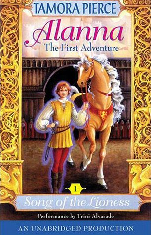 Alanna: The First Adventure (The Song of the Lioness, #1)