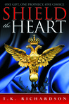 Shield the Heart (Heart, #2)