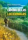 Camino de las Luciérnagas