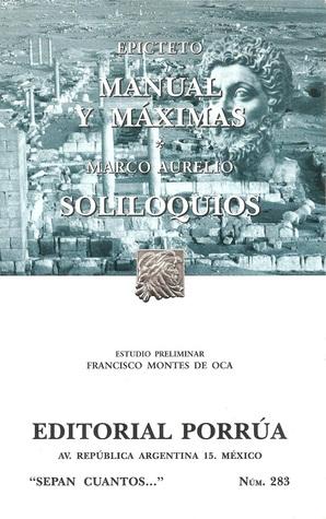 Manual y Máximas. Soliloquios (Sepan Cuantos, #283)