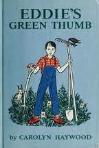 Eddie's Green Thumb by Carolyn Haywood