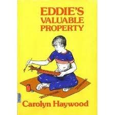 Eddie's Valuable Property by Carolyn Haywood