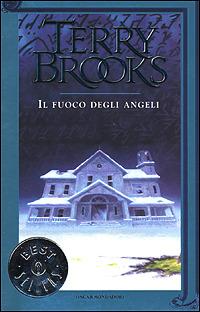 Il fuoco degli angeli by Terry Brooks
