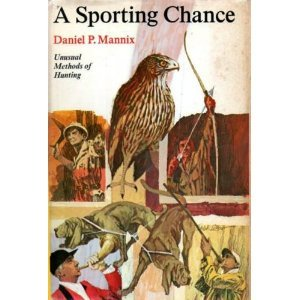 A Sporting Chance by Daniel Mannix