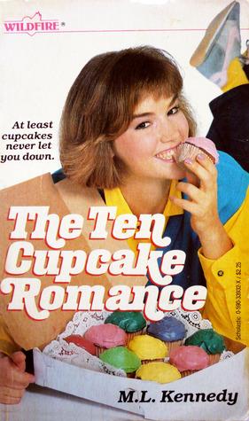 The Ten Cupcake Romance by M.L. Kennedy