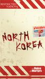 North Korea: Good News Reaches the Hermit Kingdom