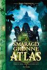 Det smaragdgrønne atlas by John  Stephens