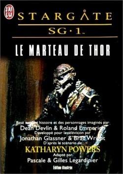 Le marteau de Thor (Stargate SG-1, Tome #02) par Katharyn Powers