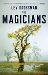 The Magicians (The Magicians #1) by Lev Grossman