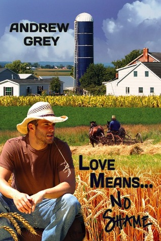 Love Means... No Shame by Andrew  Grey