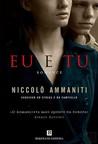Eu e Tu by Niccolò Ammaniti