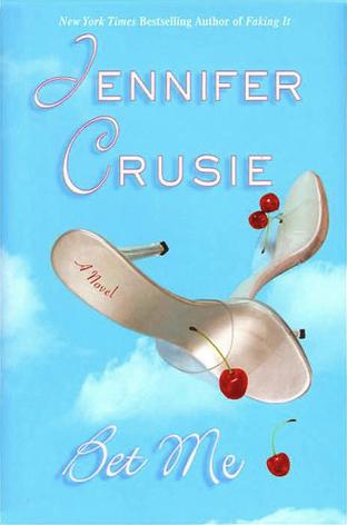 Bet Me by Jennifer Crusie