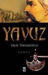 Yavuz by Okay Tiryakioğlu