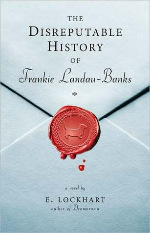 The Disreputable History of Frankie Landau-Banks by E. Lockhart