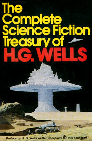 The Complete Science Fiction Treasury of H.G. Wells