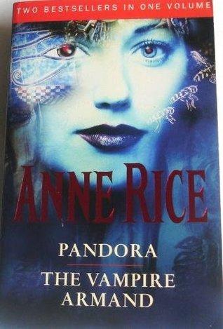 Pandora / The Vampire Armand