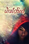 Watched (Mikayla Blake, Demon Hunter, #1)