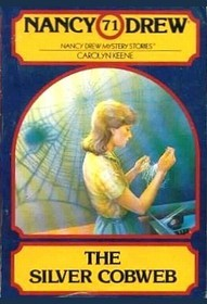 The Silver Cobweb (Nancy Drew, #71)