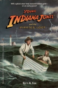 Young Indiana Jones and the Pirates' Loot (Young Indiana Jones, #13)