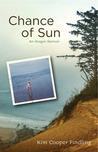 Chance of Sun: An Oregon Memoir