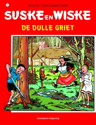 De dulle griet (Suske en Wiske, #78)